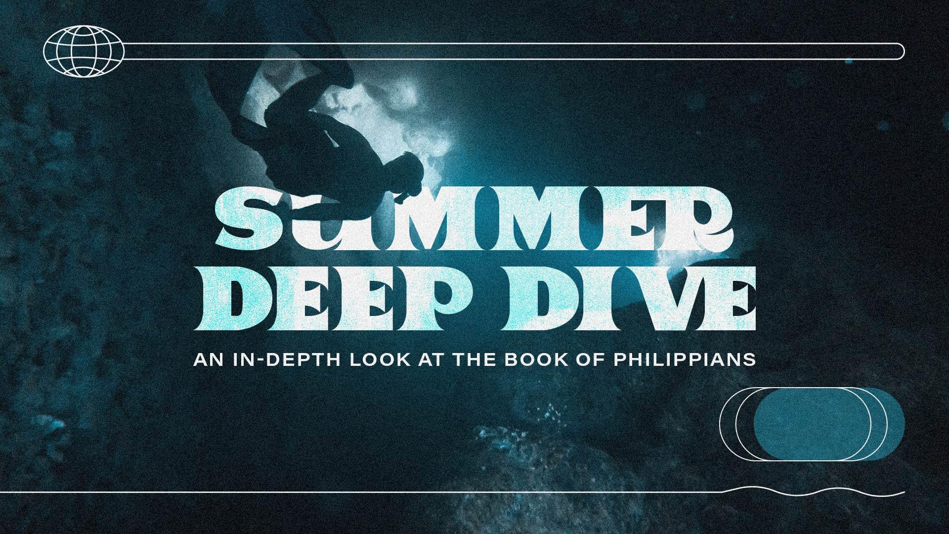 Summer Deep Dive